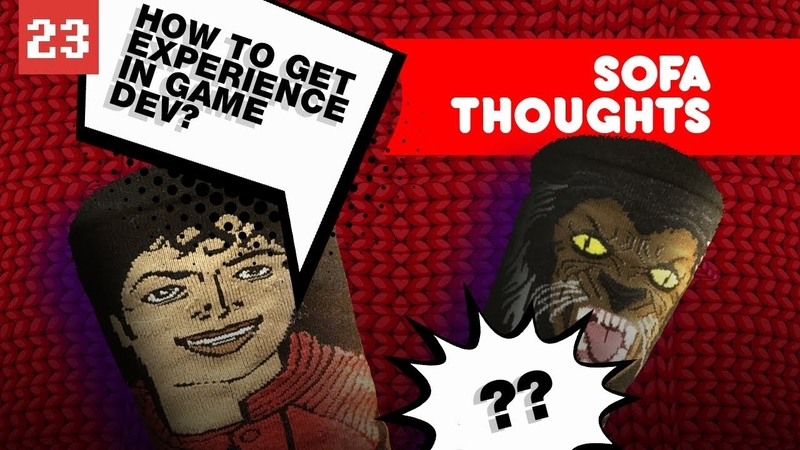 Sofa thoughts. 3 ways to get experience and earn money online in game dev. 2019
