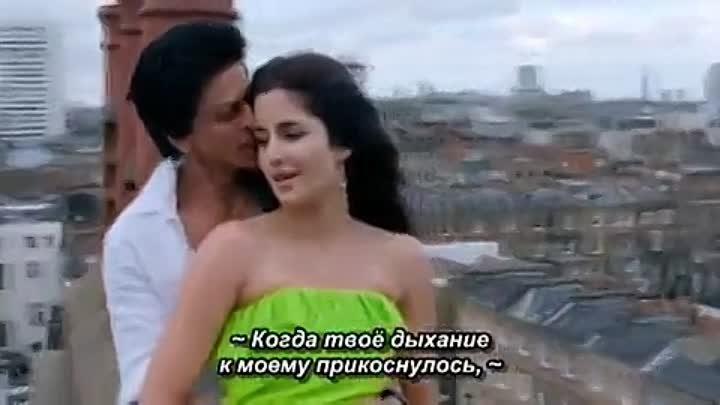Индийская песня из фильма Пока я жив Jab Tak Hai Jaan Saans