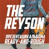 The Reyson | Презентация альбома
