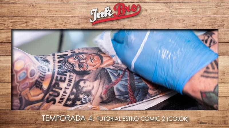 4x02 - Tatuaje Color estilo cómic (Comic Tattoo) Segunda parte.