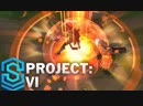 [SkinSpotlights] PROJECT: Vi Skin Spotlight - Pre-Release - League of Legends