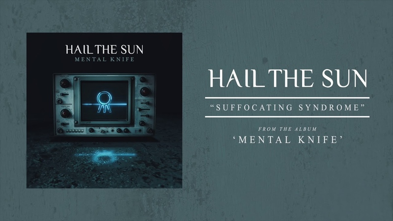 Hail The Sun Suffocating Syndrome