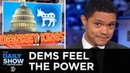 Democrats Plan Their House Takeover Fire Up THE SUBPOENA CANNON The Daily Show
