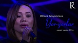 Dilnoza Ismiyaminova - Yor-yorlar Дилноза Исмияминова - Ёр-ёрлар (concert version 2018)