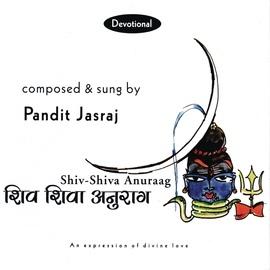 Pandit Jasraj альбом Shiv - Shiva Anuraag