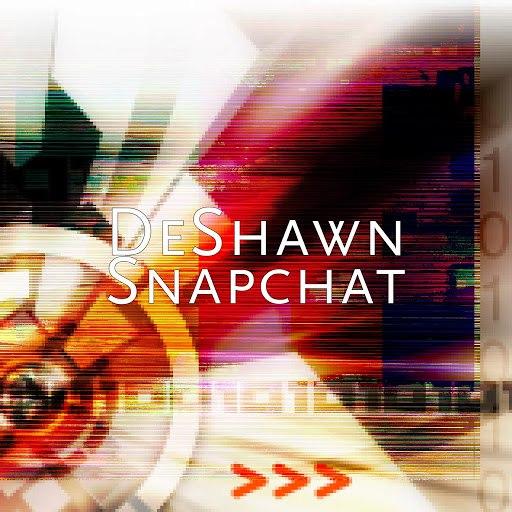 DeShawn альбом Snapchat