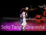 """Tango Loca. Sergey Kurkatov and Yulia Burenicheva with """"Solo Tango Orquesta"""". Та"""
