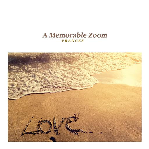 Frances альбом A Memorable Zoom