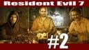 Страшно, но, Папа, пососи мою попу! ▶ Resident Evil 7 ▶ Часть 2