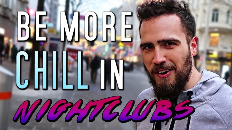 Behind The Scenes The Key To Being More Chill In Nightclubs (And In Life)