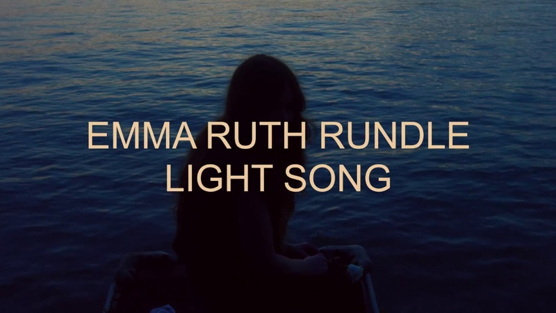 Emma Ruth Rundle Light Song (Official Video)