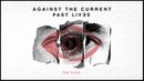 Against The Current The Fuss OFFICIAL AUDIO
