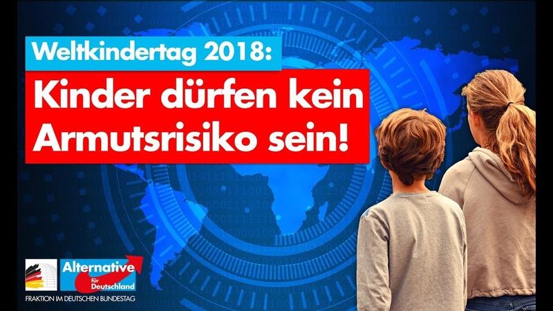 Weltkindertag 2018 Kinder dürfen kein Armutsrisiko sein AfD Fraktion im Bundestag