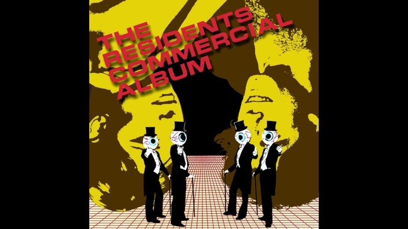 The Residents Commercial Album FULL ALBUM HQ SOUND