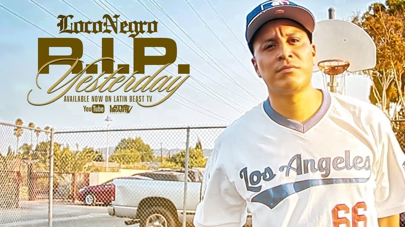 Loco Negro - R.I.P Yesterday (Official Music Video)