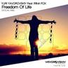 Yuri Yavorovskiy Feat. Irina FOX - Freedom Of Life Vocal Mix Preview YAVOROVSKIY RECORDINGS