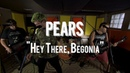 PEARS - Hey There, Begonia Live! from The Rock Room