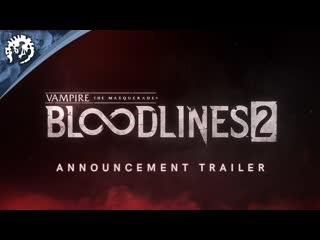 Vampire: The Masquerade - Bloodlines 2 - Announcement Trailer (ESRB)
