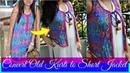 How to Convert Old Kurti into Short Jacket | DIY No Sew Ethnic Jacket | Reuse Old Kurtis