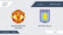 AFL18. England. Premier League. Day 25. Manchester United - Aston Villa