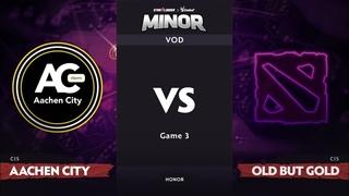 [RU] Aachen City Esports vs Old But Gold, Game 3, CIS Qualifiers, StarLadder ImbaTV Dota 2 Minor