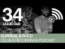 Celsius Podcast 34 - Surreal R1CO Liquid Drum and Bass Mix