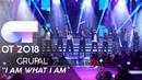 I AM WHAT I AM - GRUPAL | Gala 4 | OT 2018
