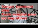 336 - Danger imminent - pacte mondial sur les migrations de l'ONU