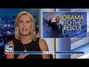 Ingraham Hits Back at Obama: Trump Was Elected by Americans 'Fed Up With His Weak Man Leadership'