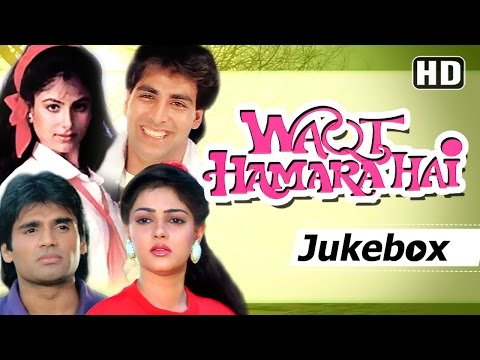Waqt Hamara Hai Songs [HD] - Akshay Kumar - Sunil Shetty - Ayesha Jhulka - Mamta Kulkarni