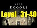 Lost DOOORS escape game level 31 32 33 34 35 36 37 38 39 40