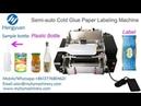 Semi automatic cold glue paper labeling machine to Canada