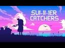 Summer Catchers Alpha Trailer