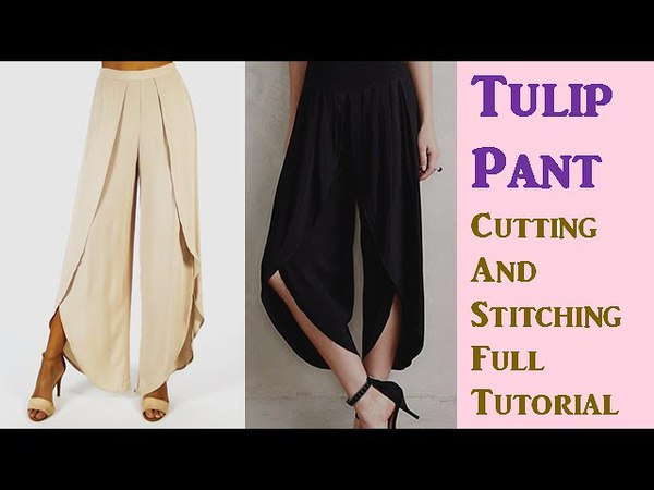 DIY Tulip Pant Cutting And Stitching Full Tutorial Step By Step