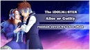 【The iDOLM@STER RUS】Alice or Guilty (Cleo-chan feat. Kari)