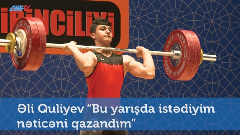 """Əli Quliyev: """"Bu yarışda istədiyim nəticəni qazandım"""""""