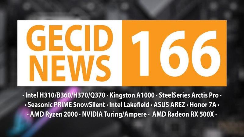 GECID News 166 ➜ дебют чипсетов Intel H310/B360/H370/Q370 ▪ ASUS может стать AREZ