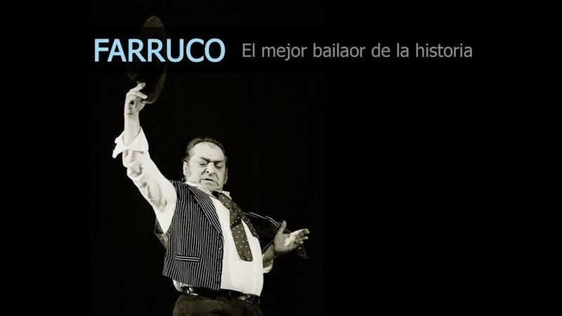 EL FARRUCO El mejor bailaor de flamenco