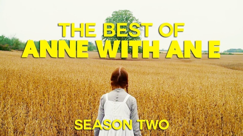 THE BEST OF ANNE WITH AN E | SEASON 2
