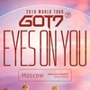 GOT7 2018 WORLD TOUR 'EYES ON YOU' IN MOSCOW