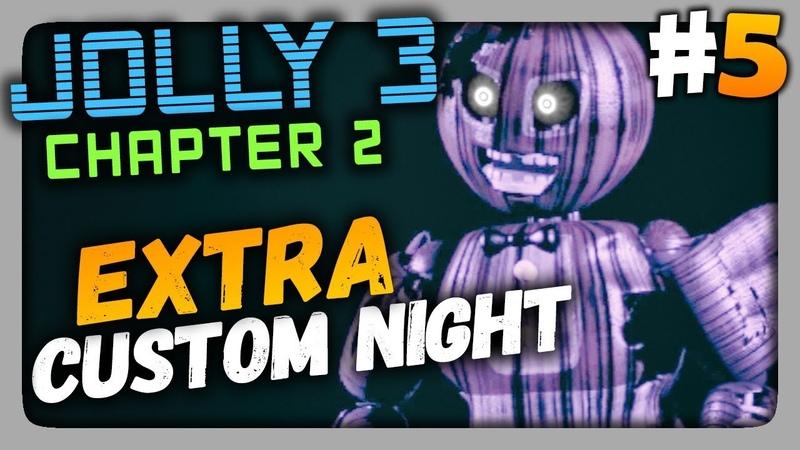 JOLLY 3: Chapter 2 Прохождение 5 ✅ EXTRA CUSTOM NIGHT