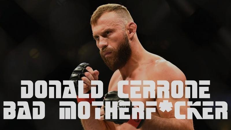 Donald Cerrone l Bad Motherf*cker l Profile Highlights