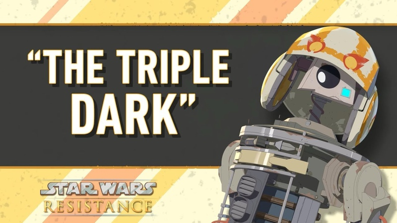 Buckets List 1.3 The Triple Dark | Star Wars Resistance