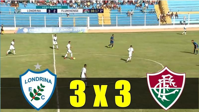 Londrina 3 x 3 Fluminense ~ GOLS DA COPINHA (COMPLETO) - Copinha 2019