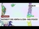 Basstard feat. Sido, Kontra K Ozan - Pablo Picasso prod. by Timo Krämer (16BARS)