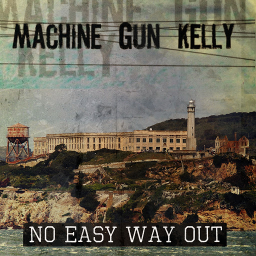 MGK альбом No Easy Way Out