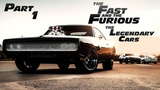 THE LEGENDARY CARS - FAST & FURIOUS - PART 1 - [NUMBER 7]