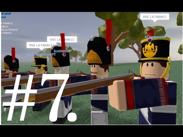 [ROBLOX] Blood and Iron Ep.7 - Line Battles and Bayonet Charges! w/ la Old Garde