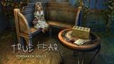 TRUE FEAR FORSAKEN SOULS.PART 26 ОРАНЖЕРЕЯ