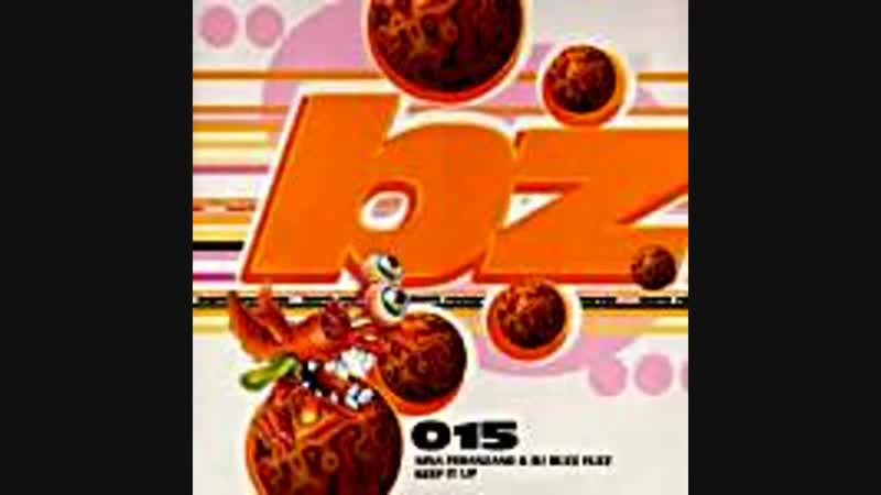 [4][187.12 B] nina feranzano ★ buzz fuzz ★ keep it up ★ buzzy goes bzrk mix